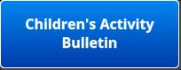 button - children's bulletin